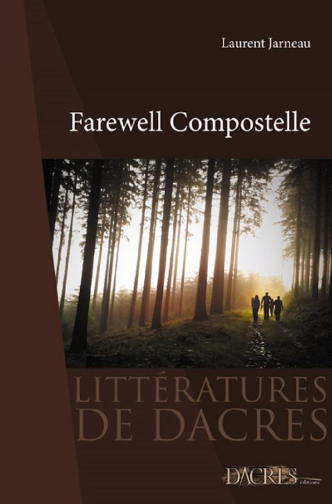 Farewell Compostelle