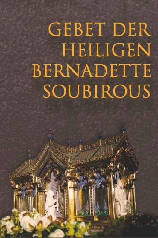Gebet der Heiligen Bernadette Soubirous