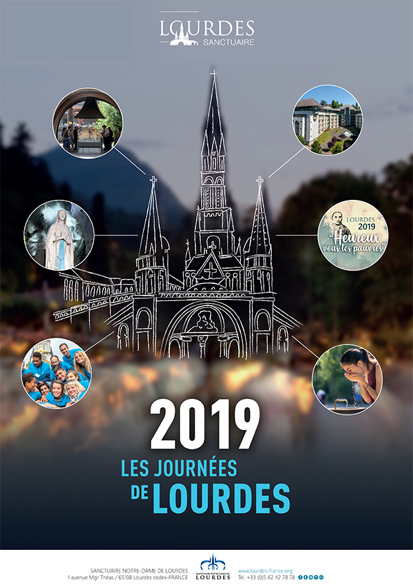Calendrier Des Pelerinages Lourdes 2019.Journees De Lourdes 2019 Heureux Vous Les Pauvres