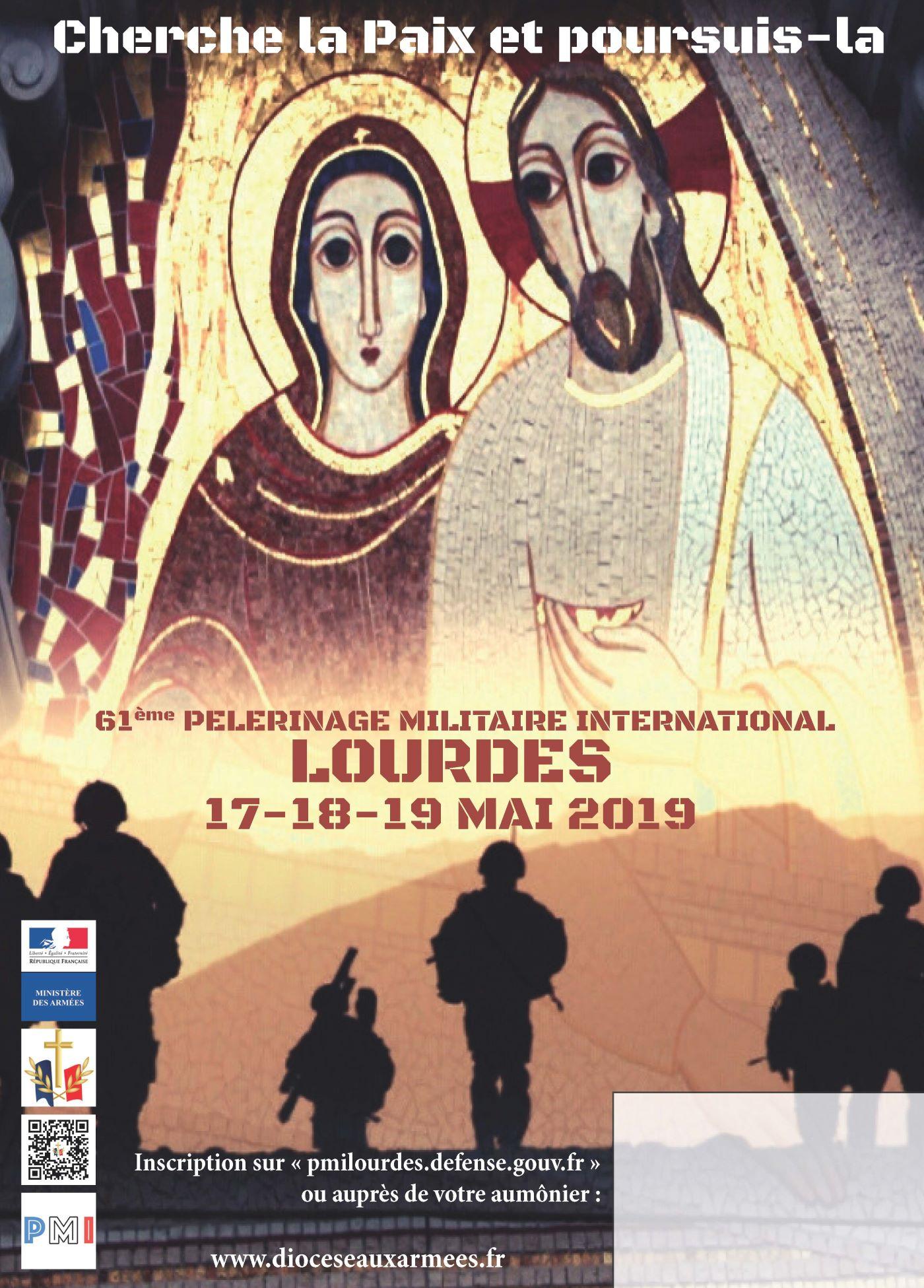 Calendrier Des Pelerinages Lourdes 2019.Du 17 Au 19 Mai 61e Pelerinage Militaire International